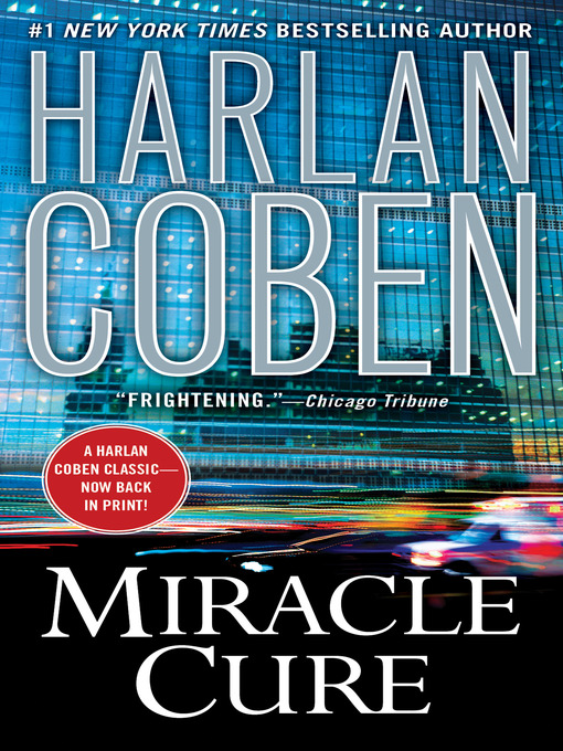 Title details for Miracle Cure by Harlan Coben - Available