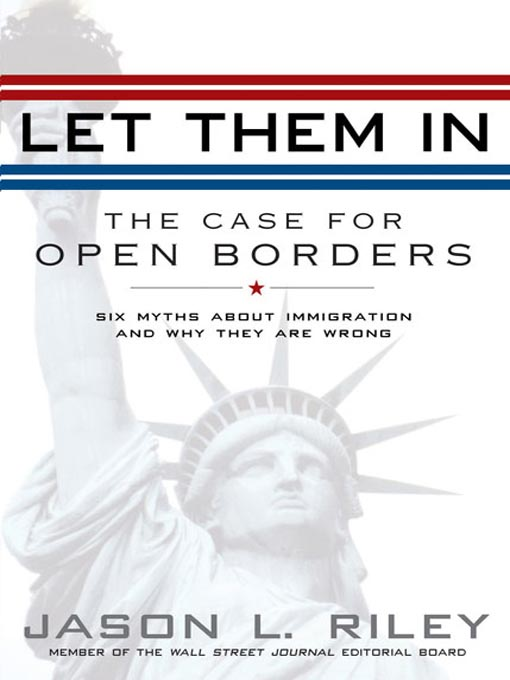 Title details for Let Them In by Jason L. Riley - Available