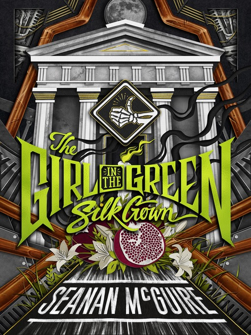 Title details for The Girl in the Green Silk Gown by Seanan McGuire - Wait list