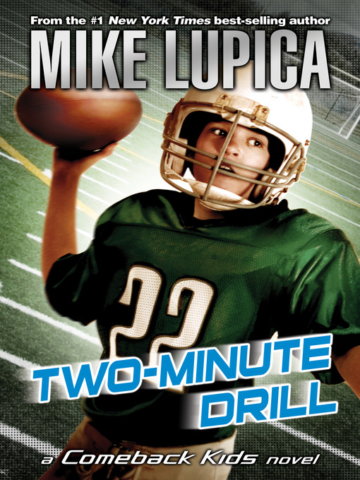 Title details for Two-Minute Drill by Mike Lupica - Wait list