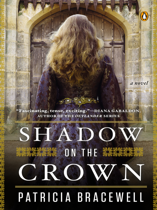 Title details for Shadow on the Crown by Patricia Bracewell - Wait list