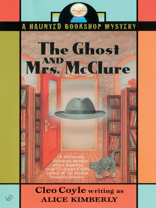 Title details for The Ghost and Mrs. McClure by Alice Kimberly - Wait list