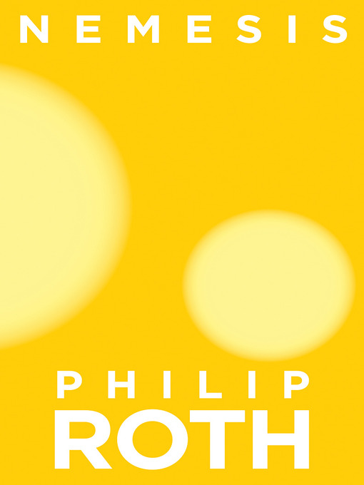 Title details for Nemesis by Philip Roth - Available