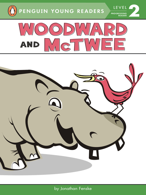 Title details for Woodward and McTwee by Jonathan Fenske - Available