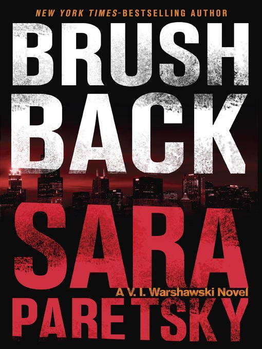 Title details for Brush Back by Sara Paretsky - Wait list