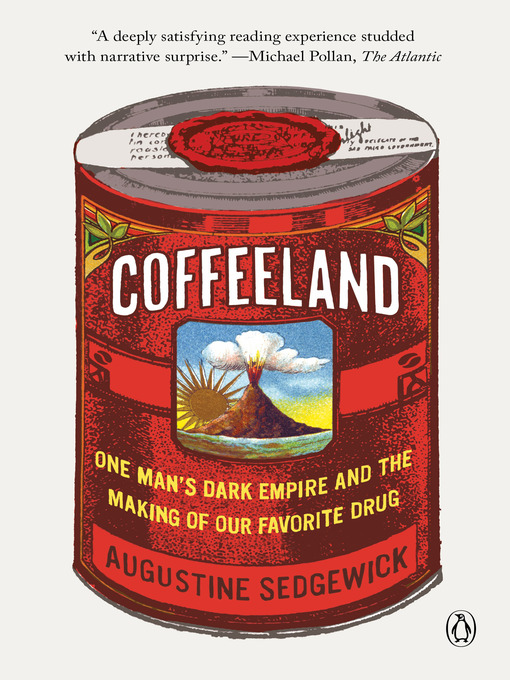 Title details for Coffeeland by Augustine Sedgewick - Wait list