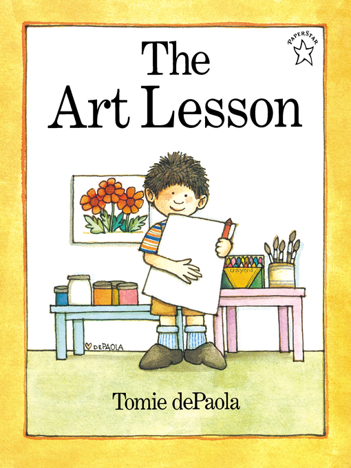 Title details for The Art Lesson by Tomie dePaola - Available