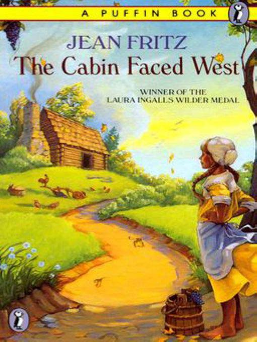 Title details for The Cabin Faced West by Jean Fritz - Wait list