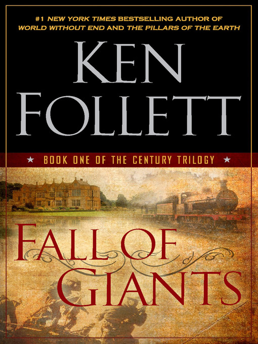 Title details for Fall of Giants by Ken Follett - Wait list