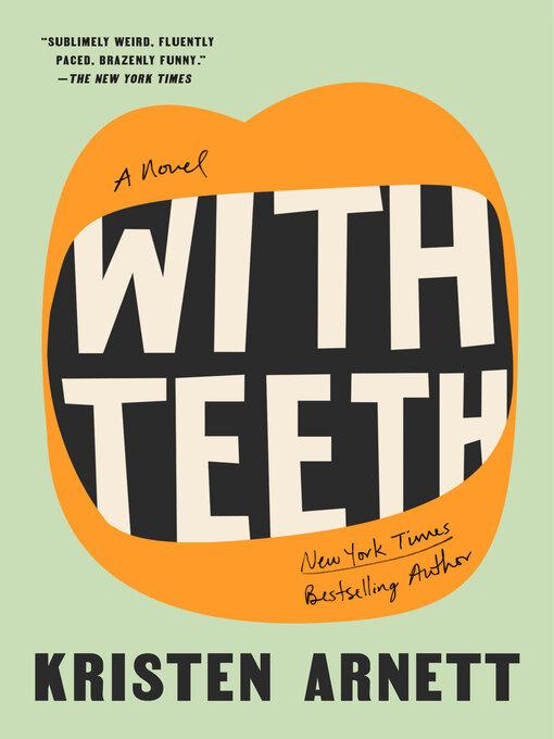 Title details for With Teeth by Kristen Arnett - Wait list