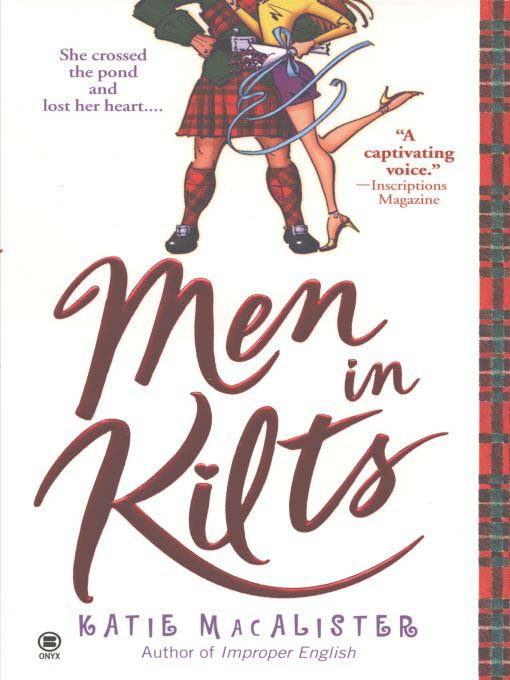 Title details for Men in Kilts by Katie MacAlister - Available