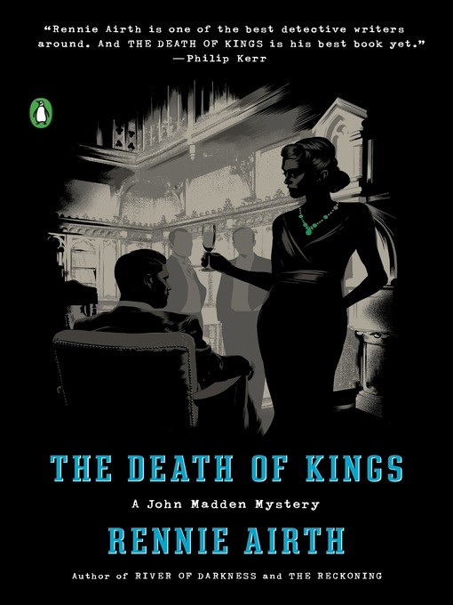 Title details for The Death of Kings by Rennie George Airth - Available