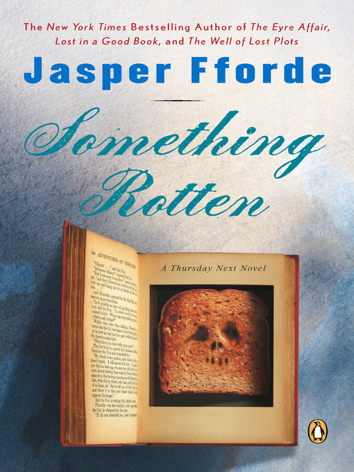 Title details for Something Rotten by Jasper Fforde - Wait list