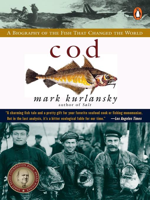 Title details for Cod by Mark Kurlansky - Wait list