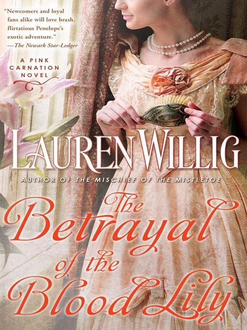 Title details for The Betrayal of the Blood Lily by Lauren Willig - Wait list