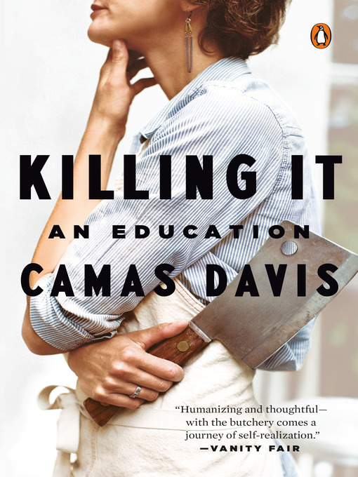 Title details for Killing It by Camas Davis - Available