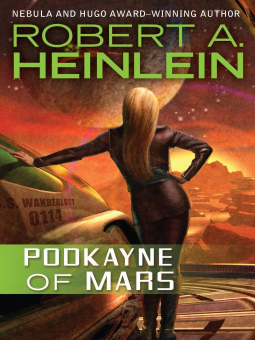 Title details for Podkayne of Mars by Robert A. Heinlein - Wait list