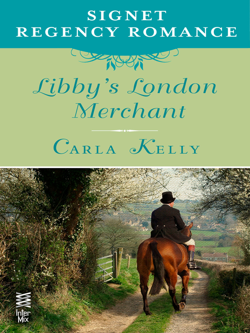 Title details for Libby's London Merchant by Carla Kelly - Available
