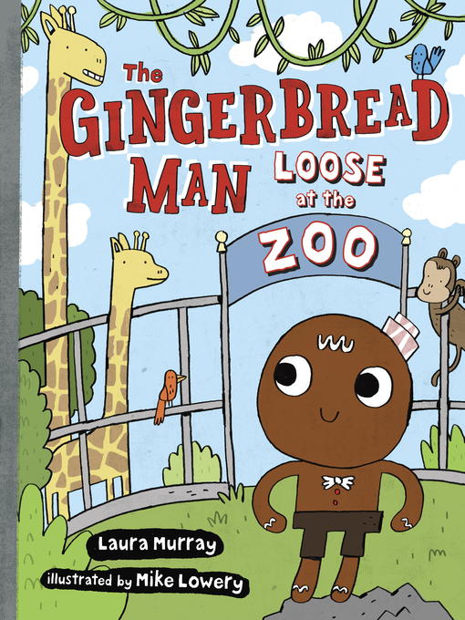 Title details for The Gingerbread Man Loose at the Zoo by Laura Murray - Available