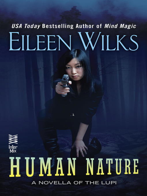 Title details for Human Nature by Eileen Wilks - Available