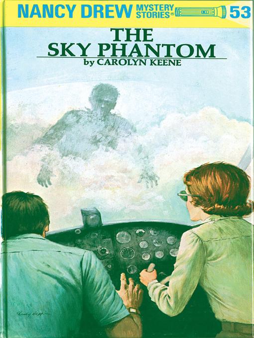 Title details for The Sky Phantom by Carolyn Keene - Wait list