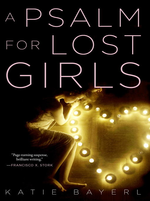 Title details for A Psalm for Lost Girls by Katie Bayerl - Available