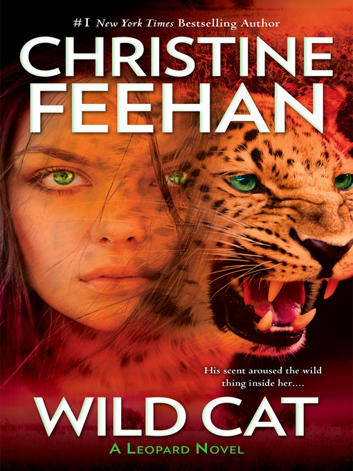 Title details for Wild Cat by Christine Feehan - Available