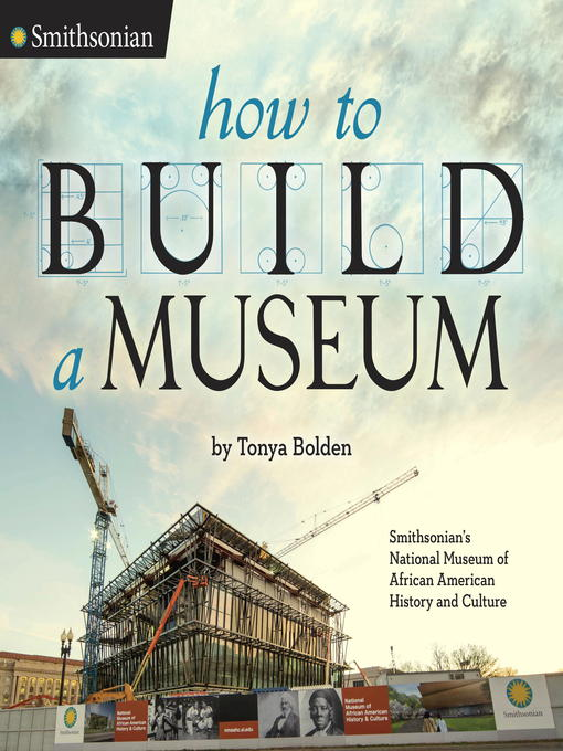 Title details for How to Build a Museum by Tonya Bolden - Wait list