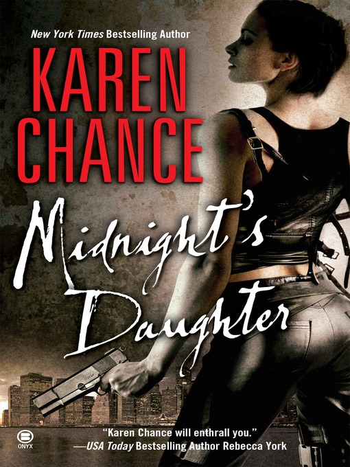 Title details for Midnight's Daughter by Karen Chance - Available