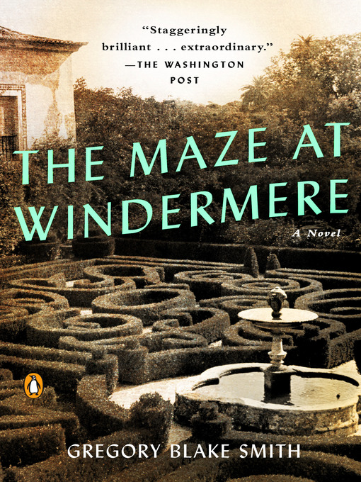 Title details for The Maze at Windermere by Gregory Blake Smith - Wait list