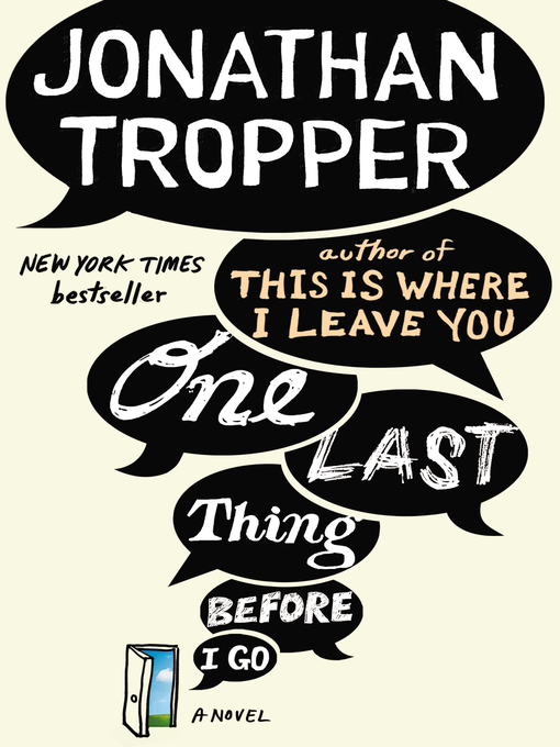Title details for One Last Thing Before I Go by Jonathan Tropper - Available