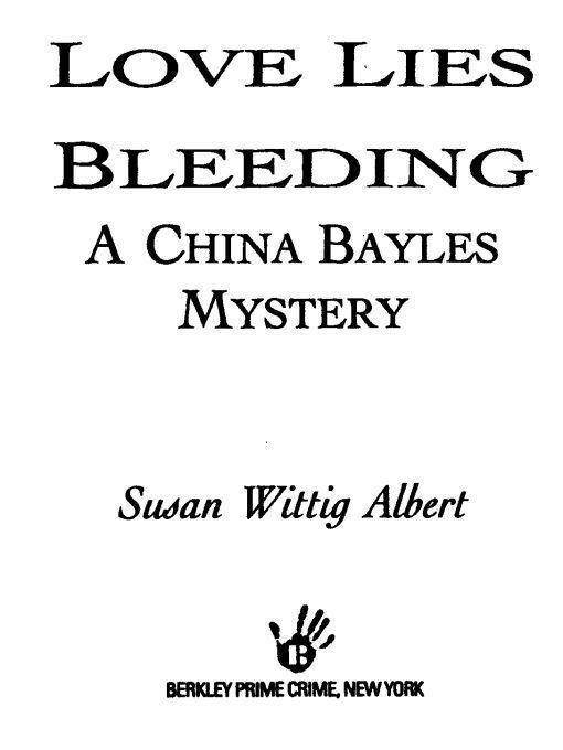 Title details for Love Lies Bleeding by Susan Wittig Albert - Wait list