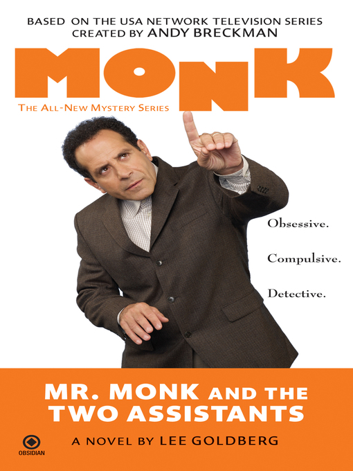 Title details for Mr. Monk and the Two Assistants by Lee Goldberg - Available