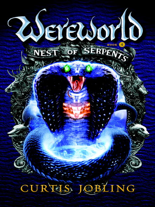 Title details for Nest of Serpents by Curtis Jobling - Available