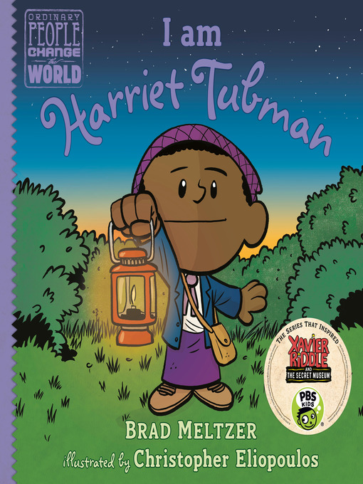Title details for I am Harriet Tubman by Brad Meltzer - Available