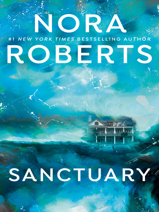 Title details for Sanctuary by Nora Roberts - Wait list