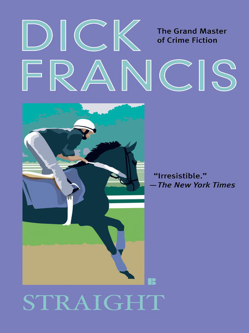 Title details for Straight by Dick Francis - Wait list