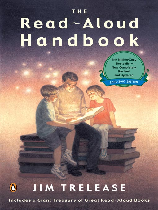 Title details for The Read-Aloud Handbook by Jim Trelease - Available