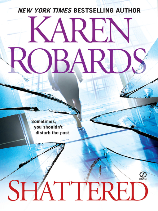 Title details for Shattered by Karen Robards - Available