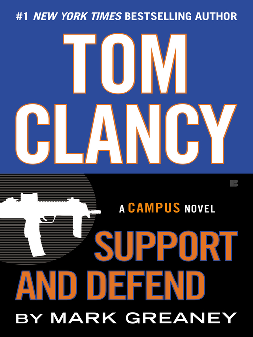 Title details for Support and Defend by Mark Greaney - Wait list