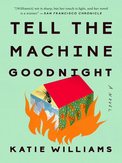 Title details for Tell the Machine Goodnight by Katie Williams - Wait list