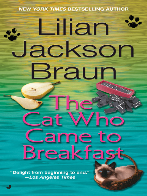 Title details for The Cat Who Came to Breakfast by Lilian Jackson Braun - Wait list
