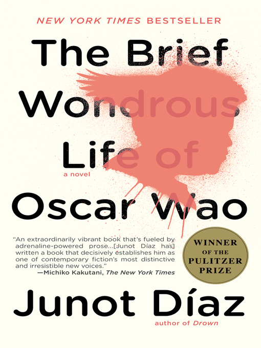 Title details for The Brief Wondrous Life of Oscar Wao by Junot Díaz - Available