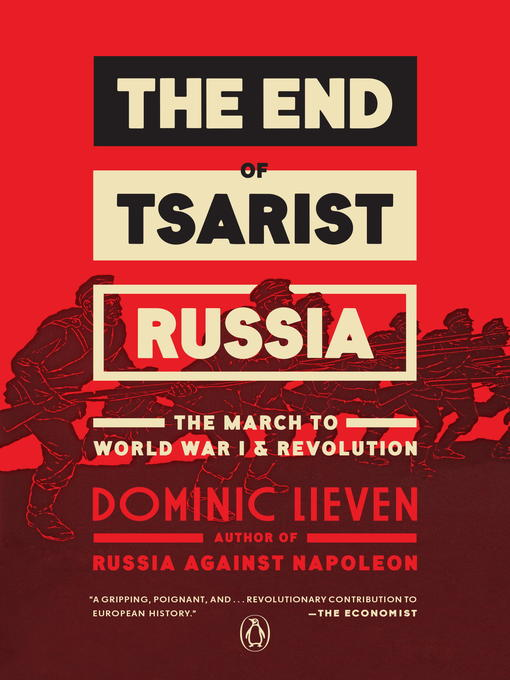 Title details for The End of Tsarist Russia by Dominic Lieven - Wait list