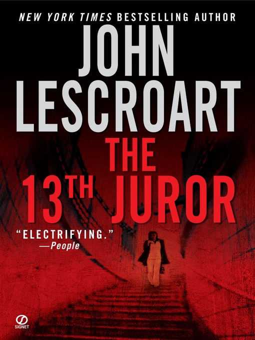 Title details for The 13th Juror by John Lescroart - Available