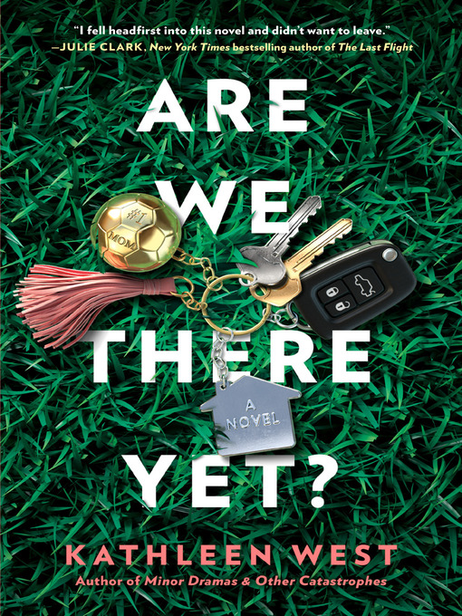 Title details for Are We There Yet? by Kathleen West - Wait list