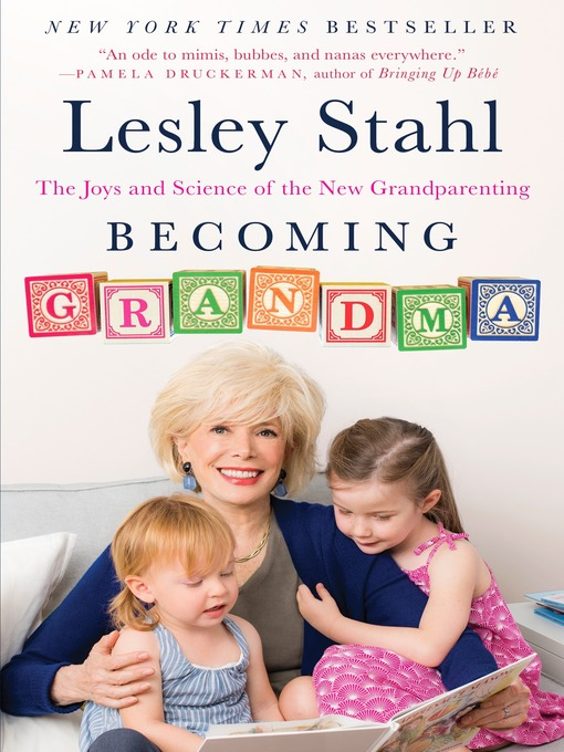 Title details for Becoming Grandma by Lesley Stahl - Wait list