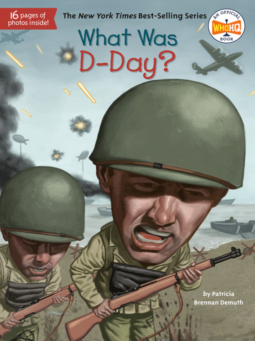 Title details for What Was D-Day? by Patricia Brennan Demuth - Wait list