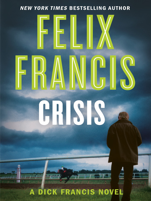 Title details for Crisis by Felix Francis - Available