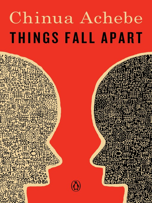Title details for Things Fall Apart by Chinua Achebe - Available